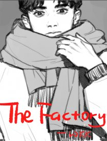The Factory工厂
